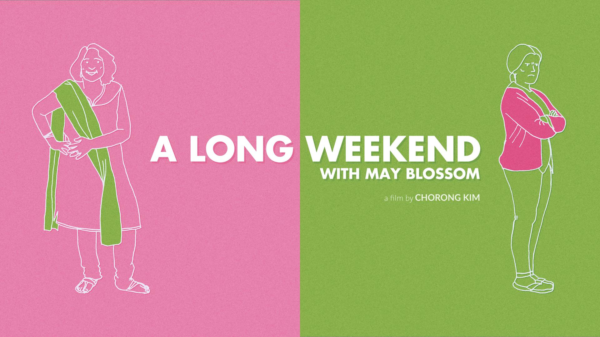 A Long Weekend with May Blossom