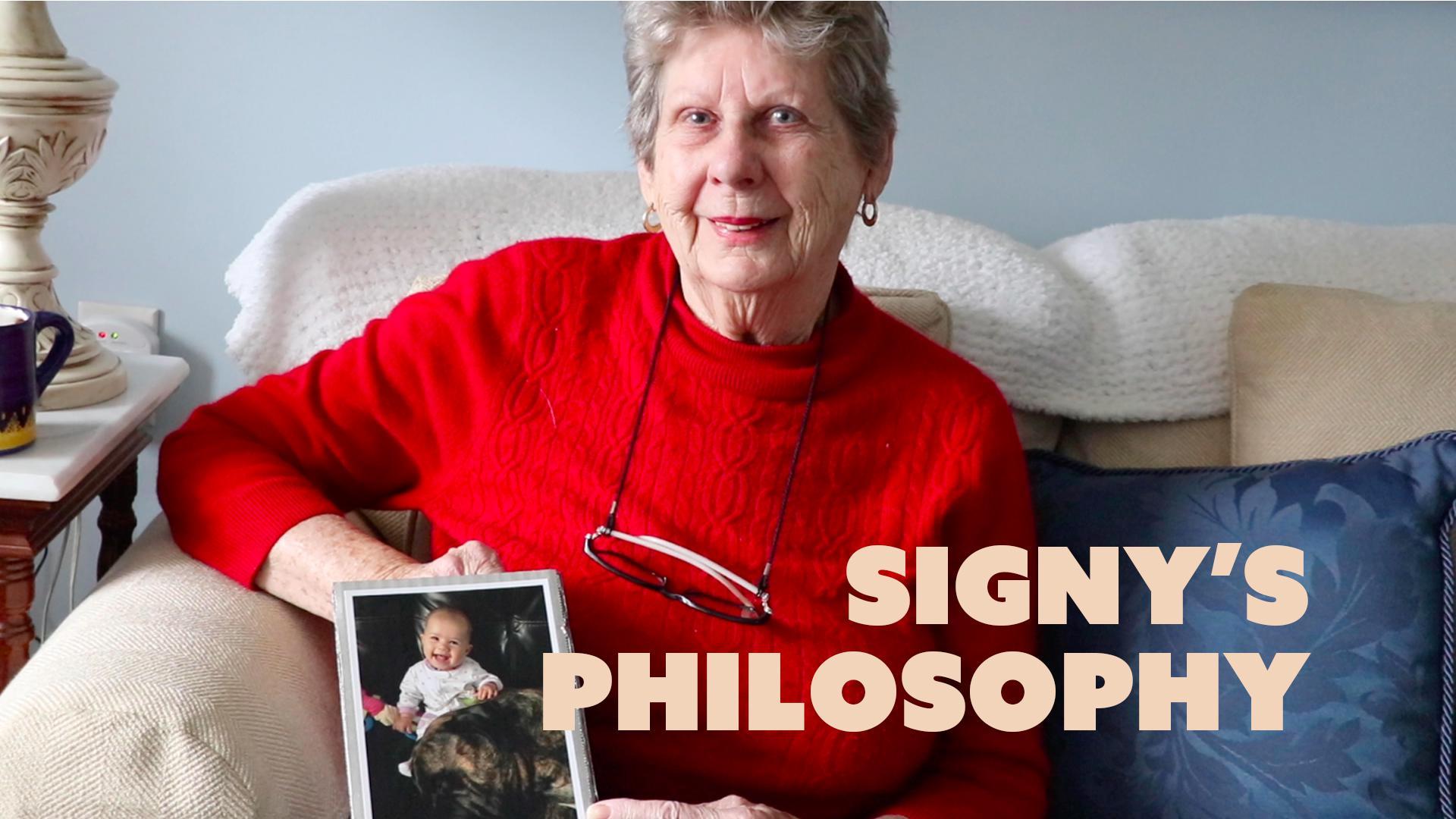 Signy's Philosophy