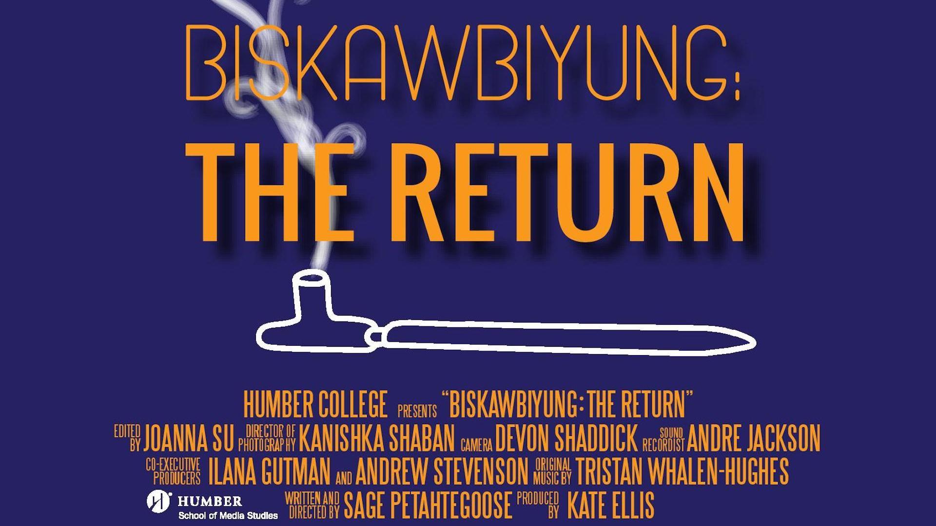 Biskawbiyung: The Return